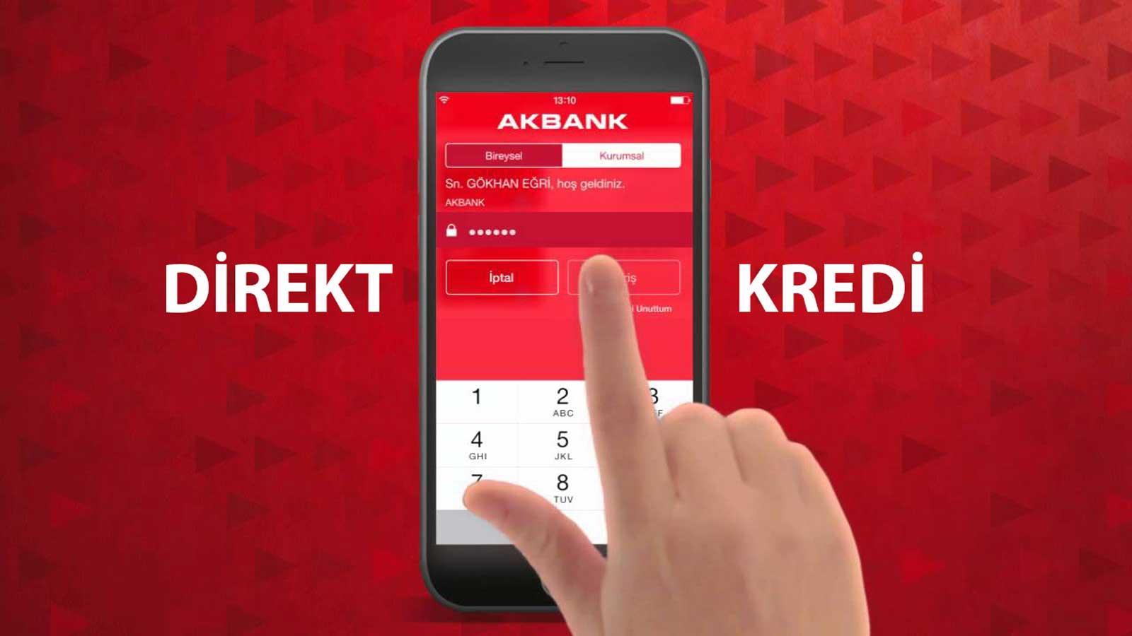 Akbank Şubeye Gitmeden Kredi Nasıl Alınır?