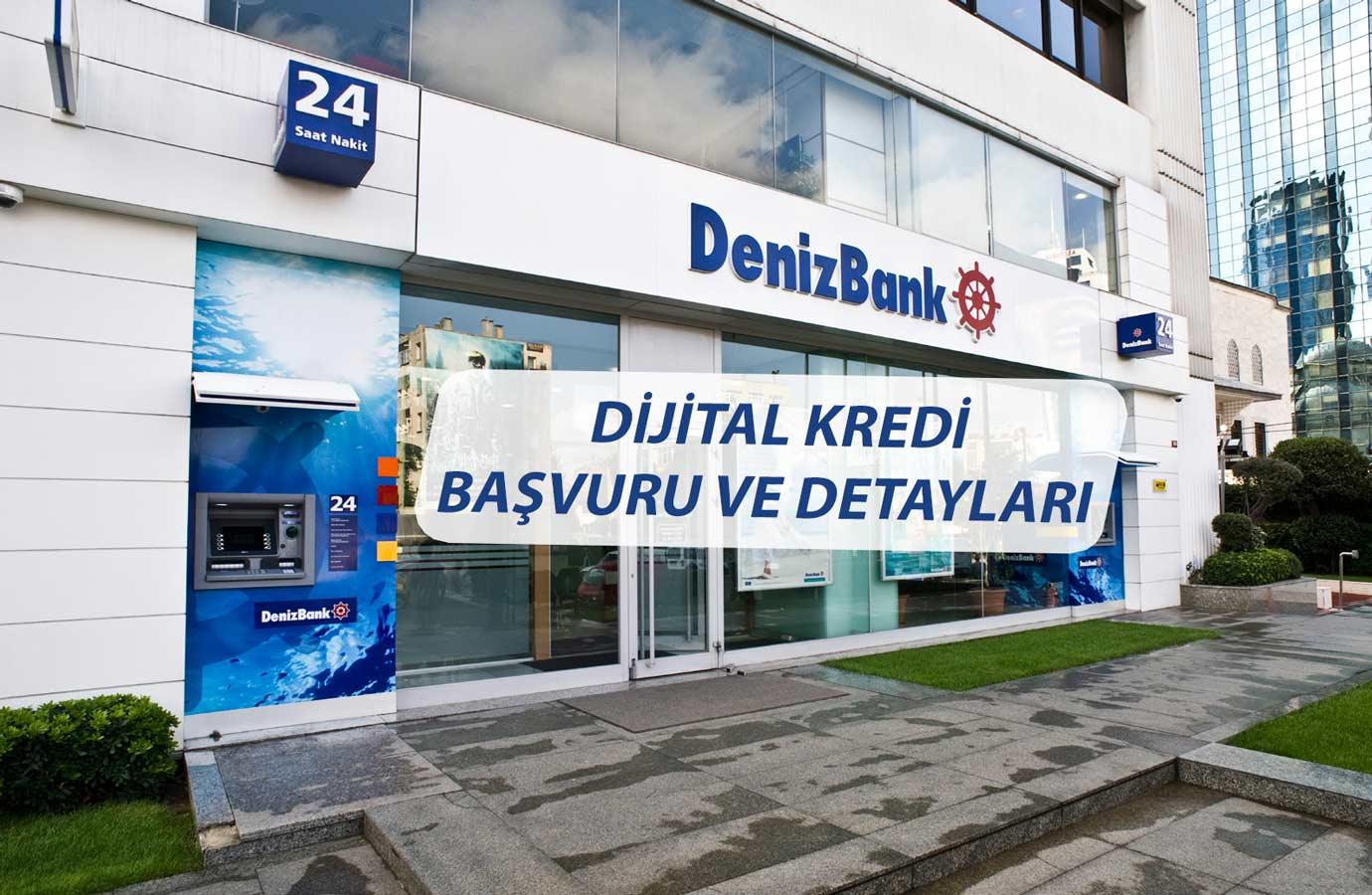 Denizbank Şubesiz Kefilsiz Hızlı Kredi
