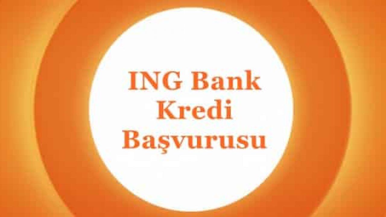İNG Bank Acil Kredi Başvurusu (ANINDA ONAY)